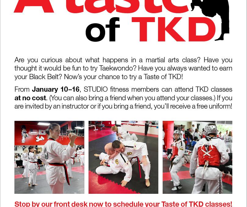 January 10-16: A Taste of TKD for Fitness Members
