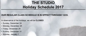 THE STUDIO's Holiday Schedule 2017