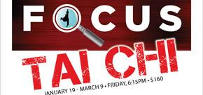 Starting Jan. 19: Focus Tai Chi