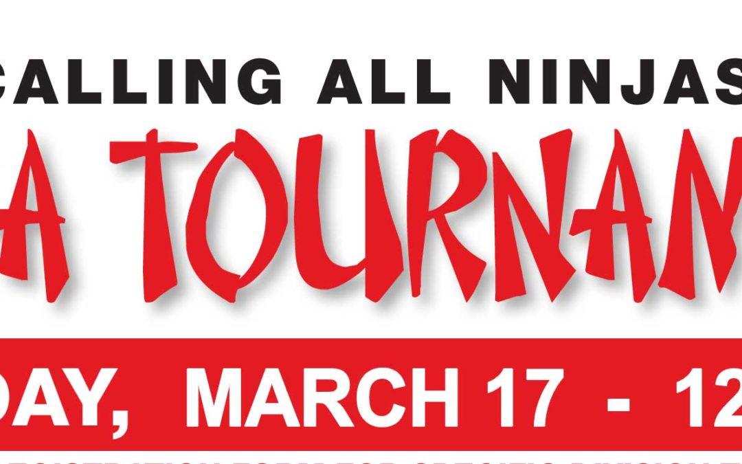 March 17: Ninja Tournament