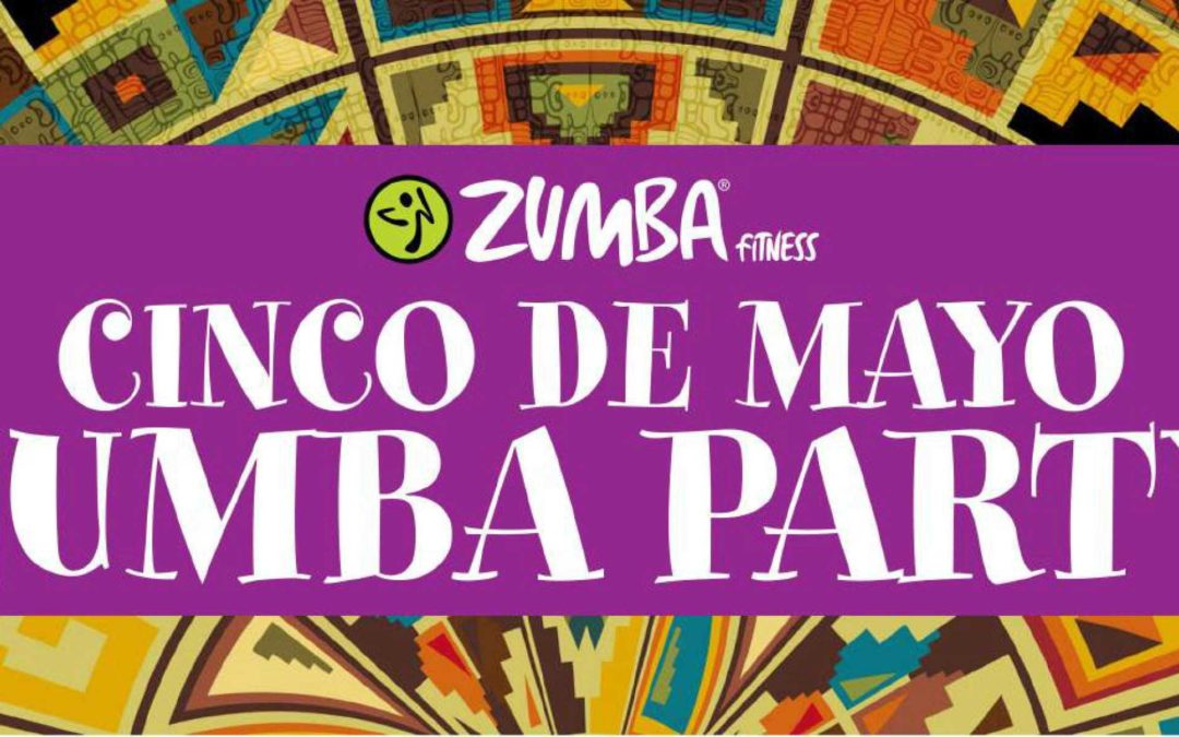 May 3: Cinco de Mayo Zumba Party