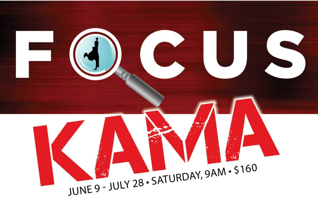 Starting June 9: Kama Focus