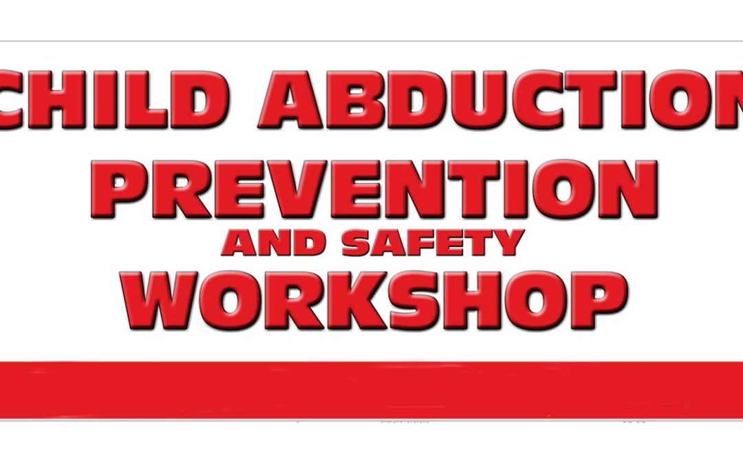 Feb. 9: Child Abduction Prevention Workshop