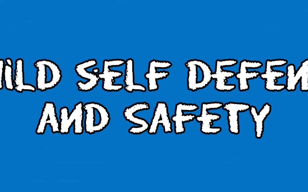 Aug 4: Child Self Defense and Safety Workshop