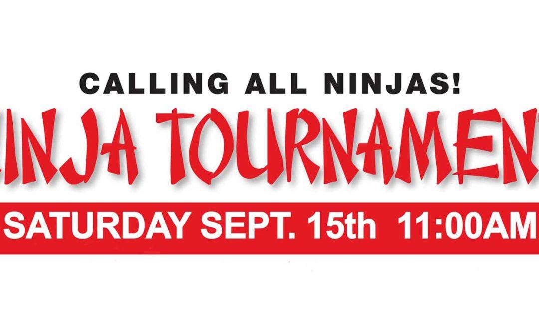 Sept. 15: Ninja Tournament