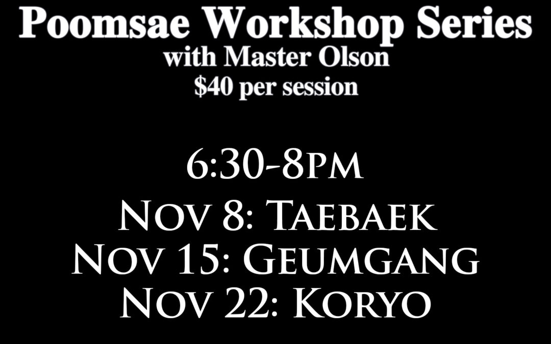 Starting Nov. 8: Poomsae Workshop Series